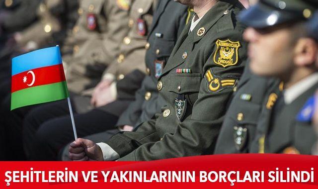 Azerbaycan'da şehitler ve yakınlarının kredi borçları silindi