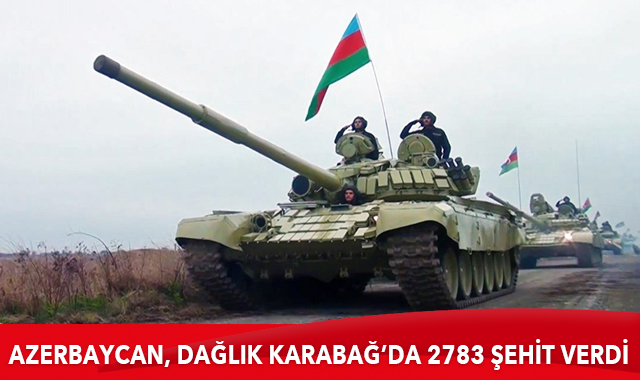 Azerbaycan, Dağlık Karabağ'daki savaşta 2783 şehit verdi
