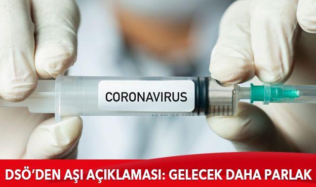 DSÖ'den aşı açıklaması: Gelecek daha parlak görünüyor