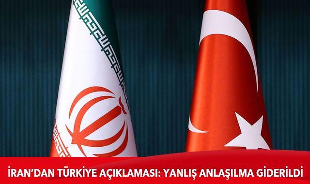 İran'dan Türkiye açıklaması: Yanlış anlaşılma giderildi