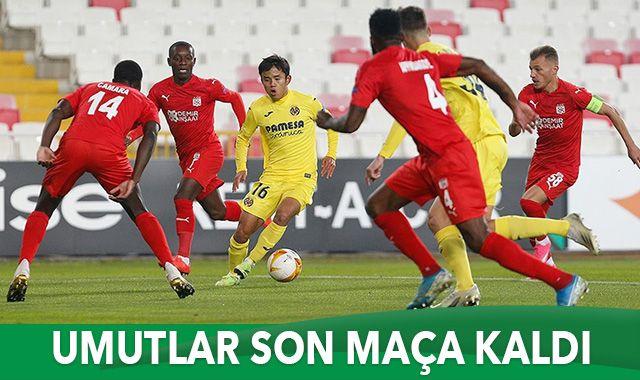 Sivasspor sahasında Villarreal'e 1-0 mağlup oldu