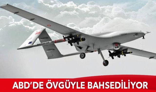 Türk İHA ve SİHA'larının başarısından ABD'de övgüyle bahsediliyor