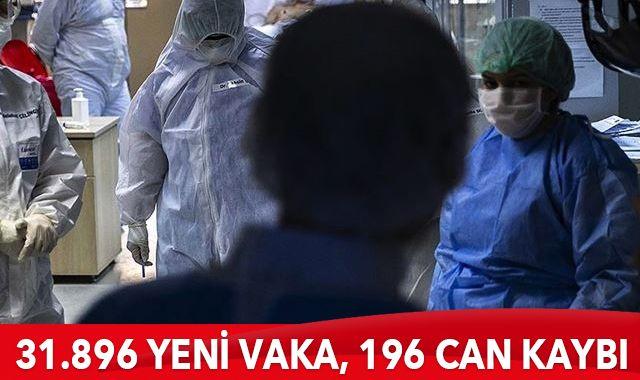 Türkiye'de koronavirüste son durum: 31.896 yeni vaka, 196 can kaybı