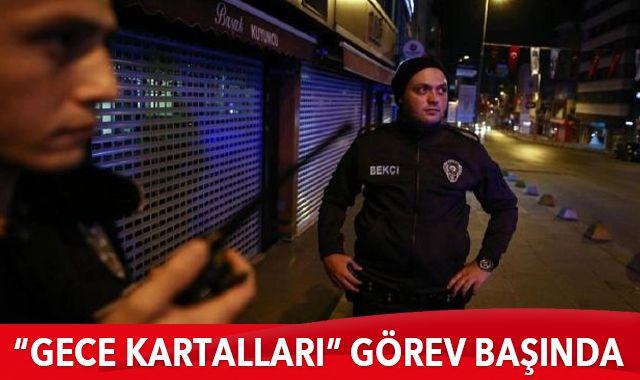 ''Gece Kartalları'' görev başında: Binlerce suçluyu yakaladı