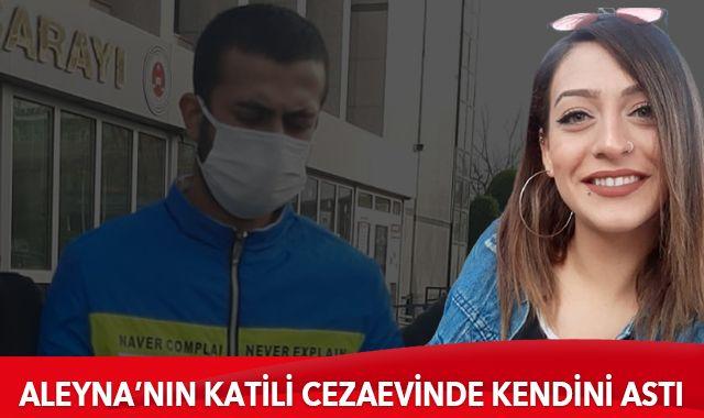 Aleyna Yurtkölesi'nin katili cezaevinde kendini astı