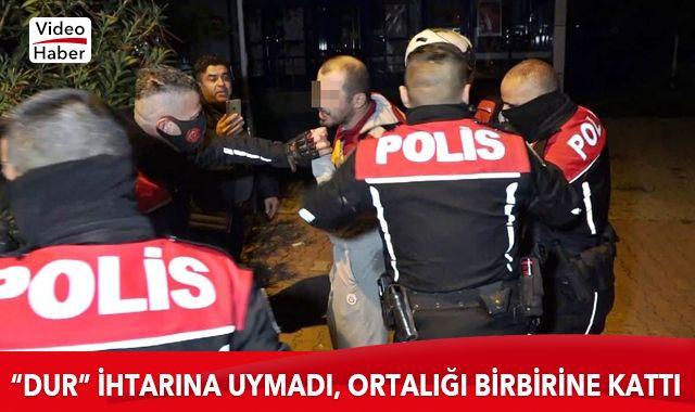 Antalya'da 'dur' ihtarına uymayan sürücü ortalığı birbirine kattı