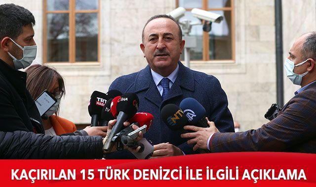 Bakan Çavuşoğlu, Gine Körfezi'nde kaçırılan gemi mürettebatıyla ilgili açıklama yaptı