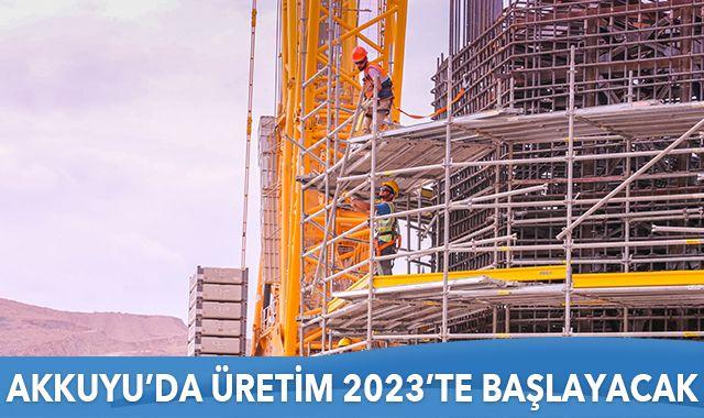 Bakan Varank: Akkuyu, 2023'te elektrik üretmeye başlayacak