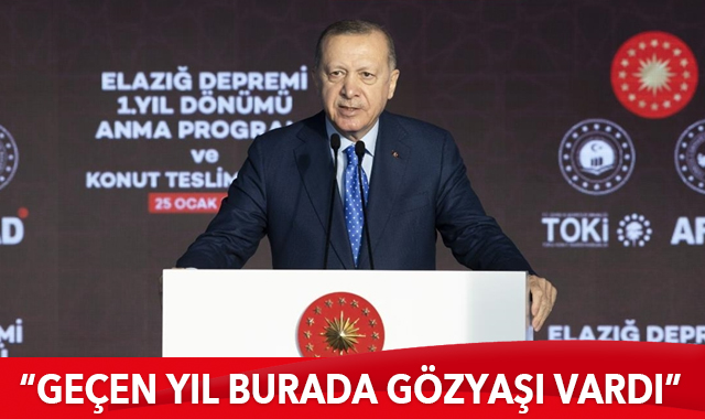 Cumhurbaşkanı Erdoğan: Geçen yıl burada gözyaşı vardı