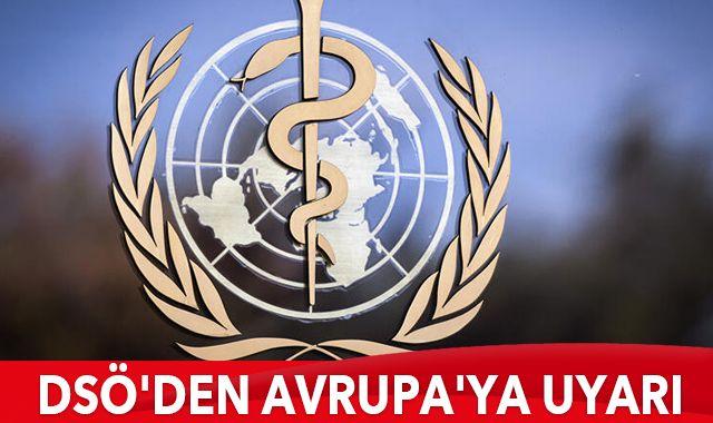"""DSÖ'den korona virüsün yeni türüne karşı Avrupa'ya uyarı: """"Daha fazlasını yapın"""""""