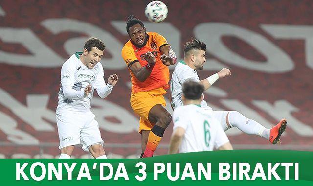 Galatasaray Konya'da 3 puan bıraktı