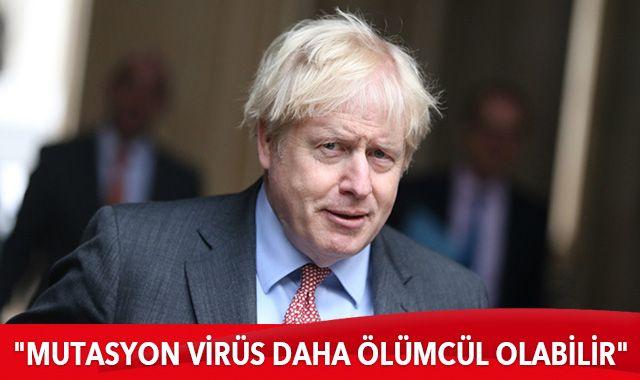 """İngiltere Başbakanı Johnson: """"Mutasyon virüs daha ölümcül olabilir"""""""