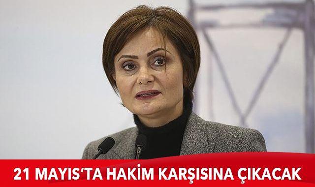 Kaftancıoğlu 21 Mayıs'ta hakim karşısına çıkacak