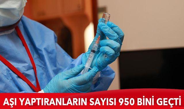 Kovid-19 aşısı yaptıranların sayısı 950 bini geçti