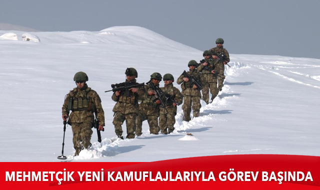 Mehmetçik yeni kamuflajlarıyla görev başında
