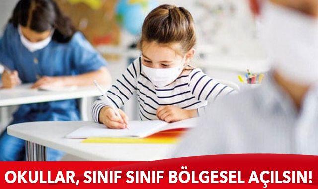 Okullar, sınıf sınıf bölgesel açılsın!