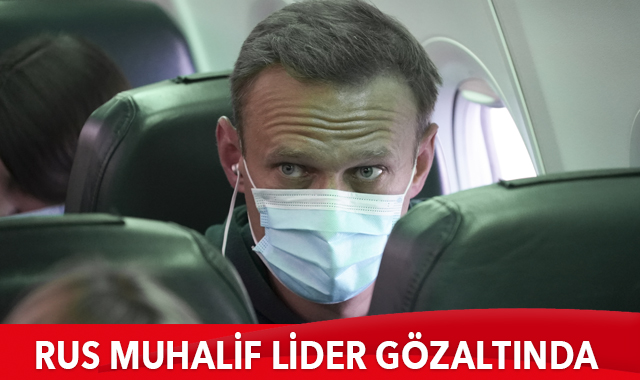 Rus muhalif lider Alexei Navalny gözaltına alındı