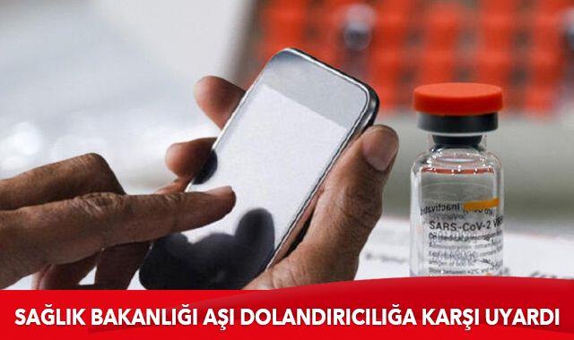 Sağlık Bakanlığı koronavirüs aşısı dolandırıcılarına karşı uyardı!