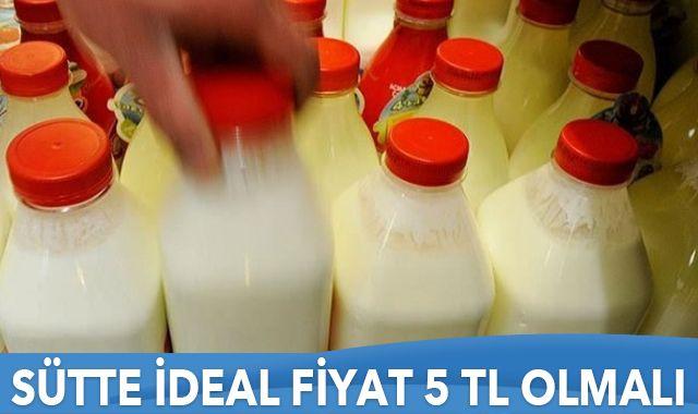Sütte ideal fiyat 5 TL olmalı