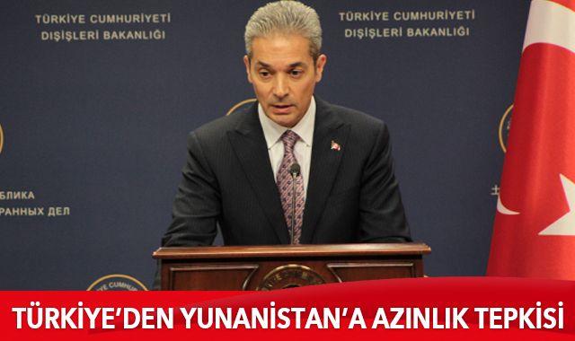 Türkiye'den Yunanistan'a azınlık tepkisi