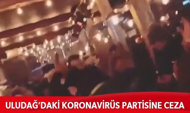 Uludağ'da tepki çeken koronavirüs partisine 85 bin lira para cezası