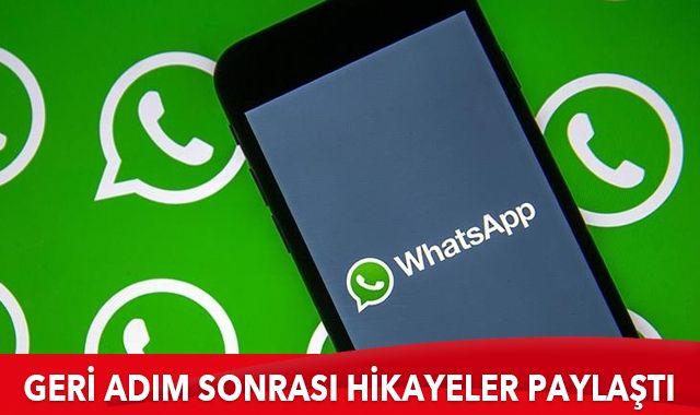 WhatsApp geri adım sonrası hikayeler paylaştı
