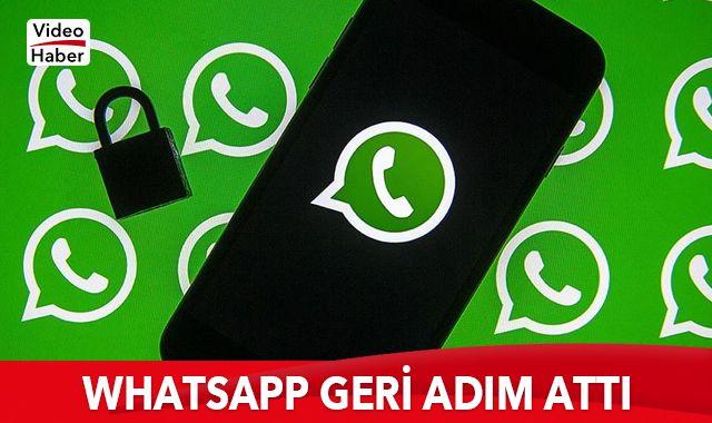 WhatsApp geri adım attı! 3 ay ertelendi