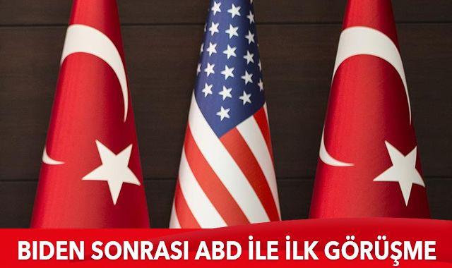 Biden sonrası Türkiye ile ABD arasında ilk görüşme