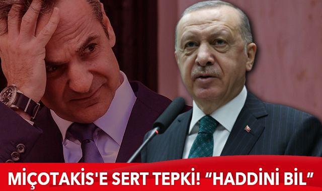 Cumhurbaşkanı Erdoğan'dan Miçotakis'e tepki