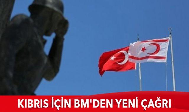 Kıbrıs için BM'den yeni çağrı