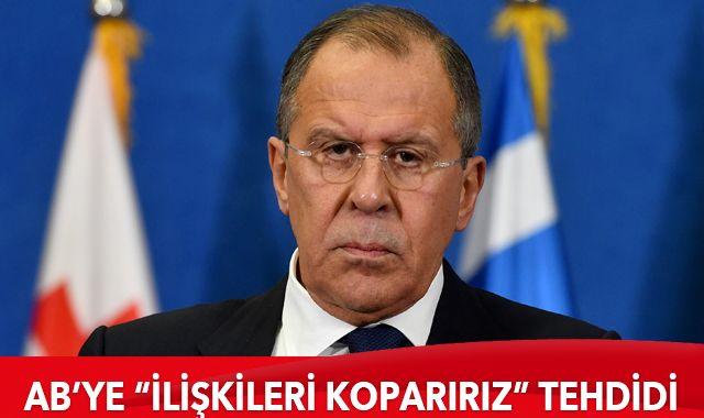 """Rusya Dışişleri Bakanı Lavrov'dan AB'ye """"ilişkileri koparırız"""" tehdidi"""