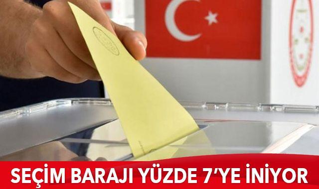 Seçim barajı yüzde 7'ye iniyor