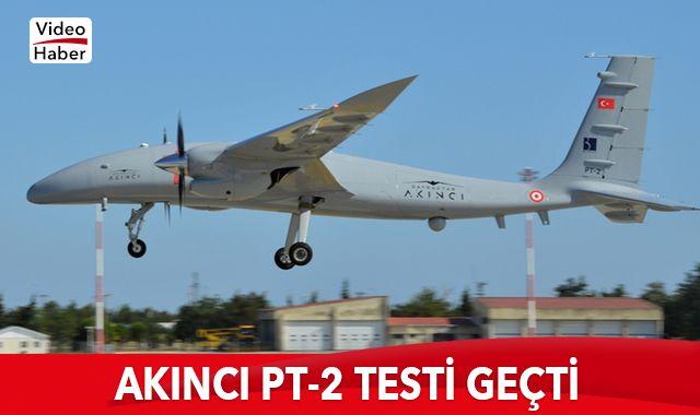 AKINCI PT-2 testi geçti