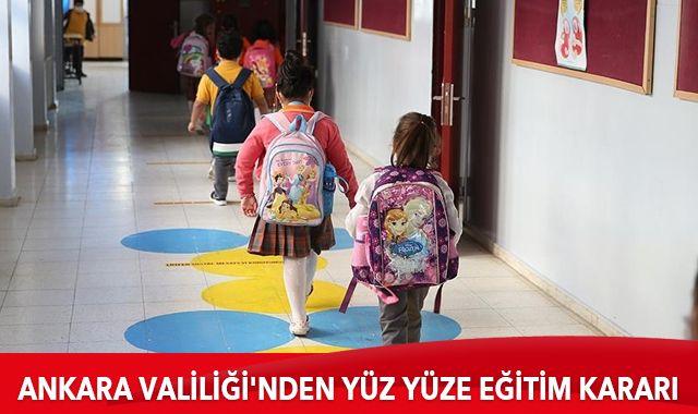 Ankara Valiliği'nden yüz yüze eğitim kararı
