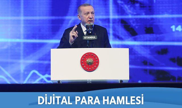 Cumhurbaşkanı Erdoğan: Dijital para için adımları atıyoruz