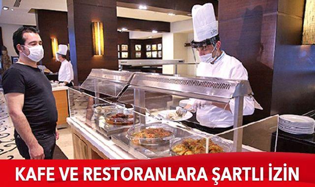 Kafe ve restoranlara şartlı izin