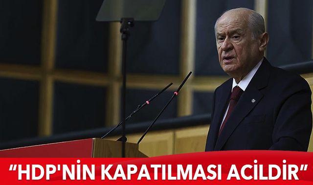 MHP lideri Bahçeli: HDP'nin kapatılması acildir