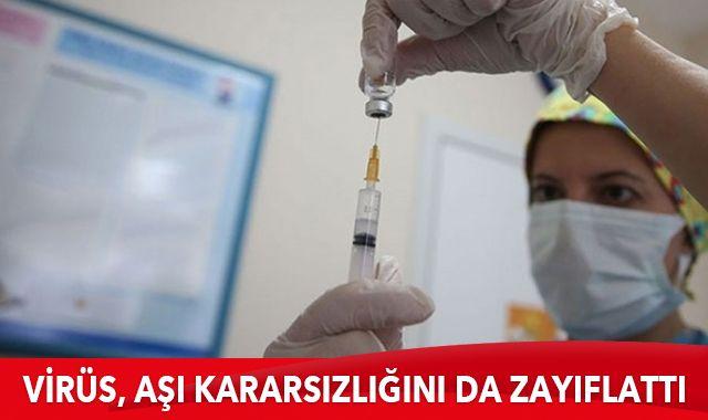 Virüs, aşı kararsızlığını da zayıflattı