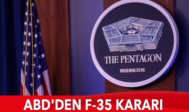 ABD'den F-35 kararı: Türkiye programdan çıkarıldı