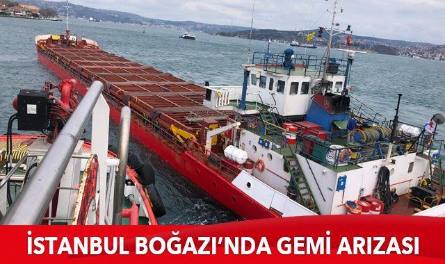 İstanbul Boğazı'nda korkutan gemi arızası