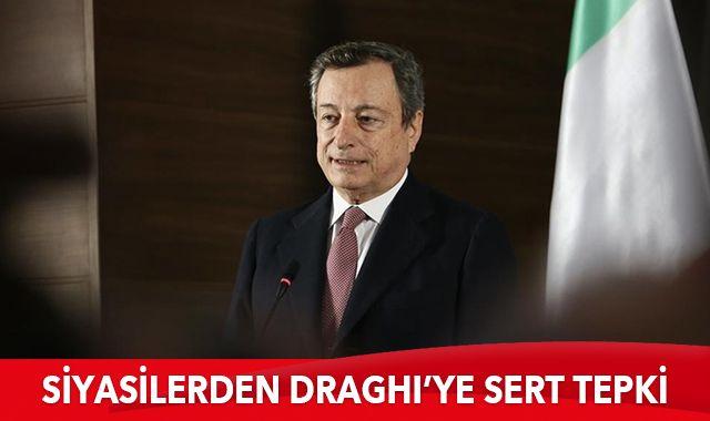 İtalya Başbakanı Draghi'in sözlerine büyük tepki