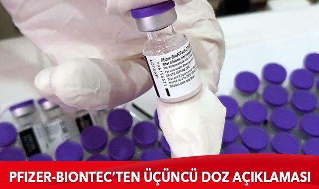 Pfizer: Aşıda üçüncü doza ihtiyaç duyulabilir