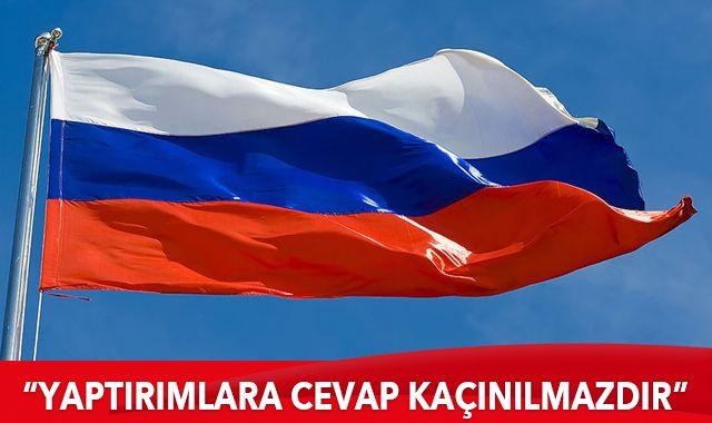 Rusya Dışişleri Bakanlığı: Yaptırımlara cevap kaçınılmazdır