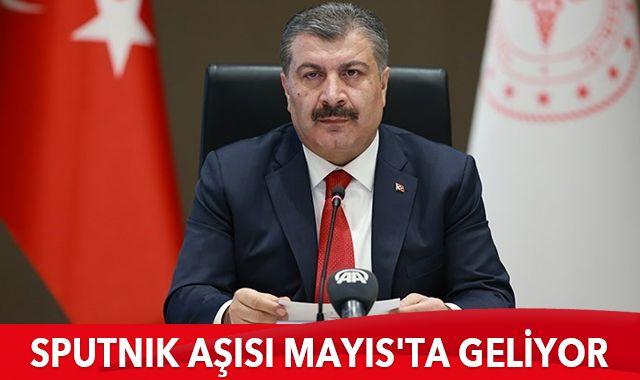 Sağlık Bakanı Koca: Sputnik aşısı Mayıs'ta geliyor