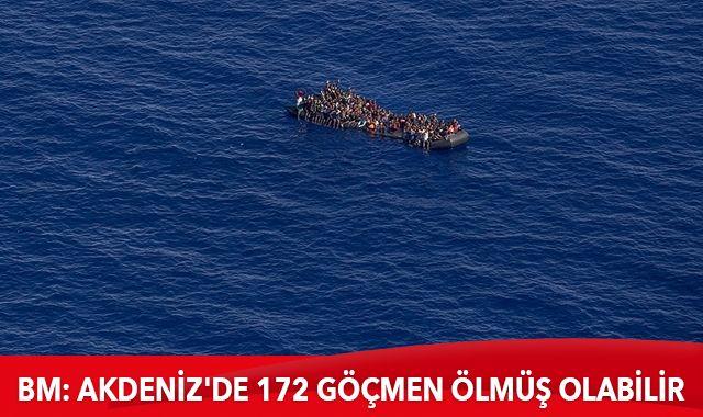 Son dakika: BM: Libya açıklarında 172 düzensiz göçmen hayatını kaybetti