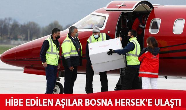 Türkiye'nin hibe ettiği 10 bin doz Kovid-19 aşısı Bosna Hersek'e ulaştı