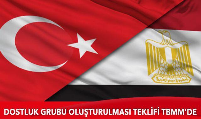 Türkiye ve Mısır arasında dostluk grubu oluşturulması teklifi TBMM'de