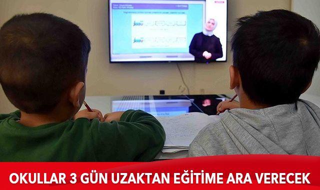 Son dakika: Okullar 3 gün uzaktan eğitime ara verecek