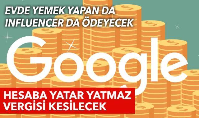 Google'dan gelen paraya otomatik vergi