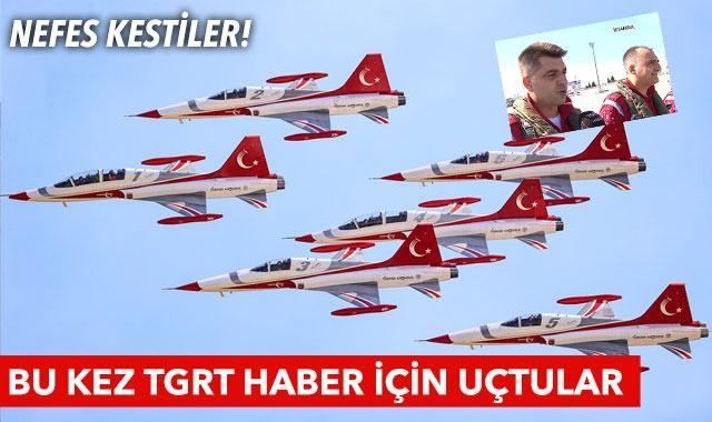 Türk Yıldızları TGRT Haber'e konuk oldu! Bir kez daha nefes kestiler